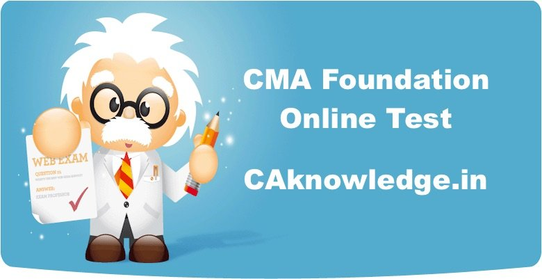CMA Foundation Online Test