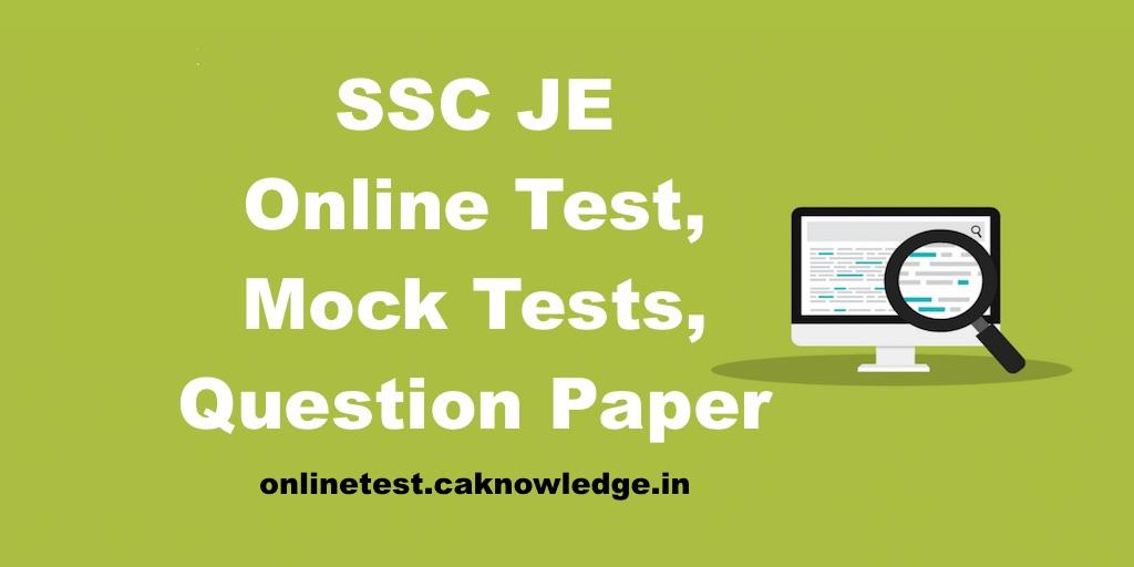 SSC JE Online Test, Mock Tests, Question Paper