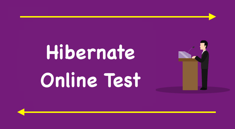 Hibernate Online Test Series 3, Hibernate Quiz 3