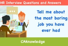 Tell Me About The Most Boring Job You Have Ever Had U2013 HR Interview